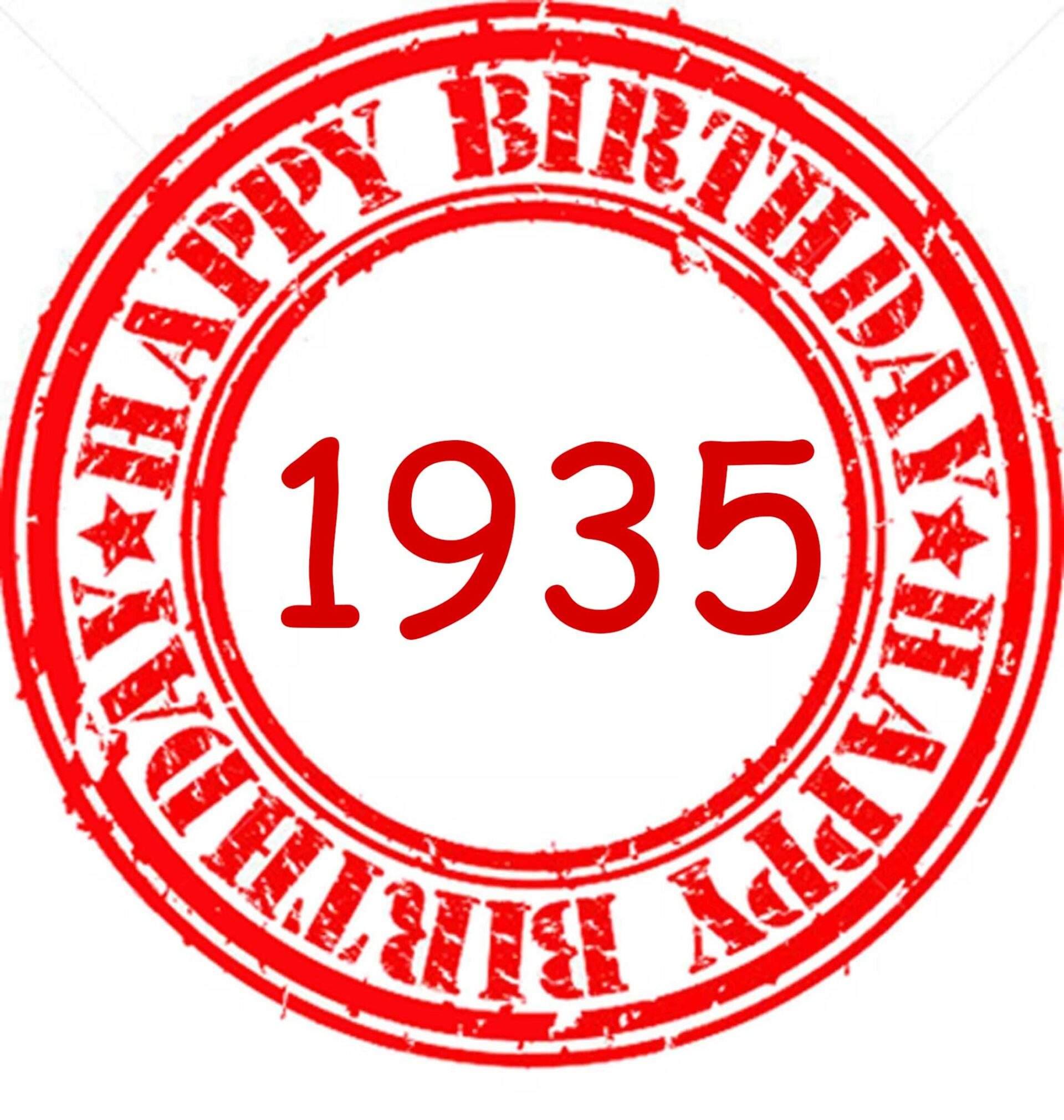 HAPPY BIRTHDAY 1935