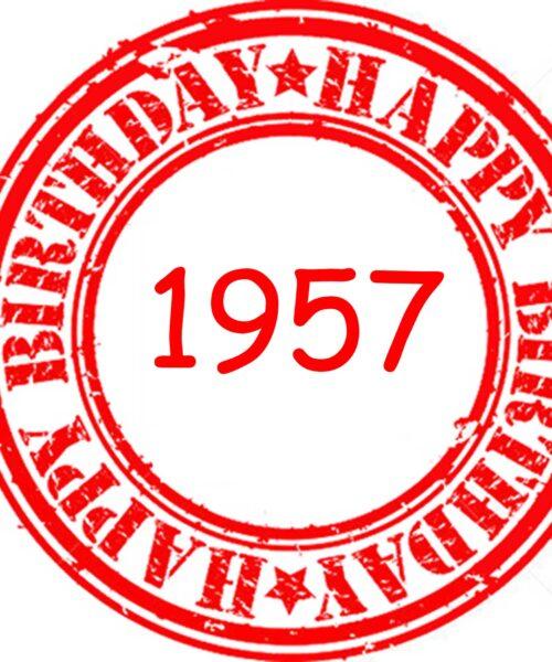 Happy Birthday 1957