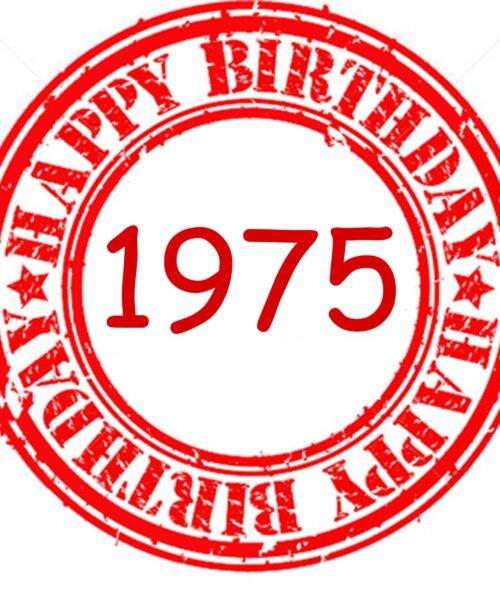 Happy Birthday 1975