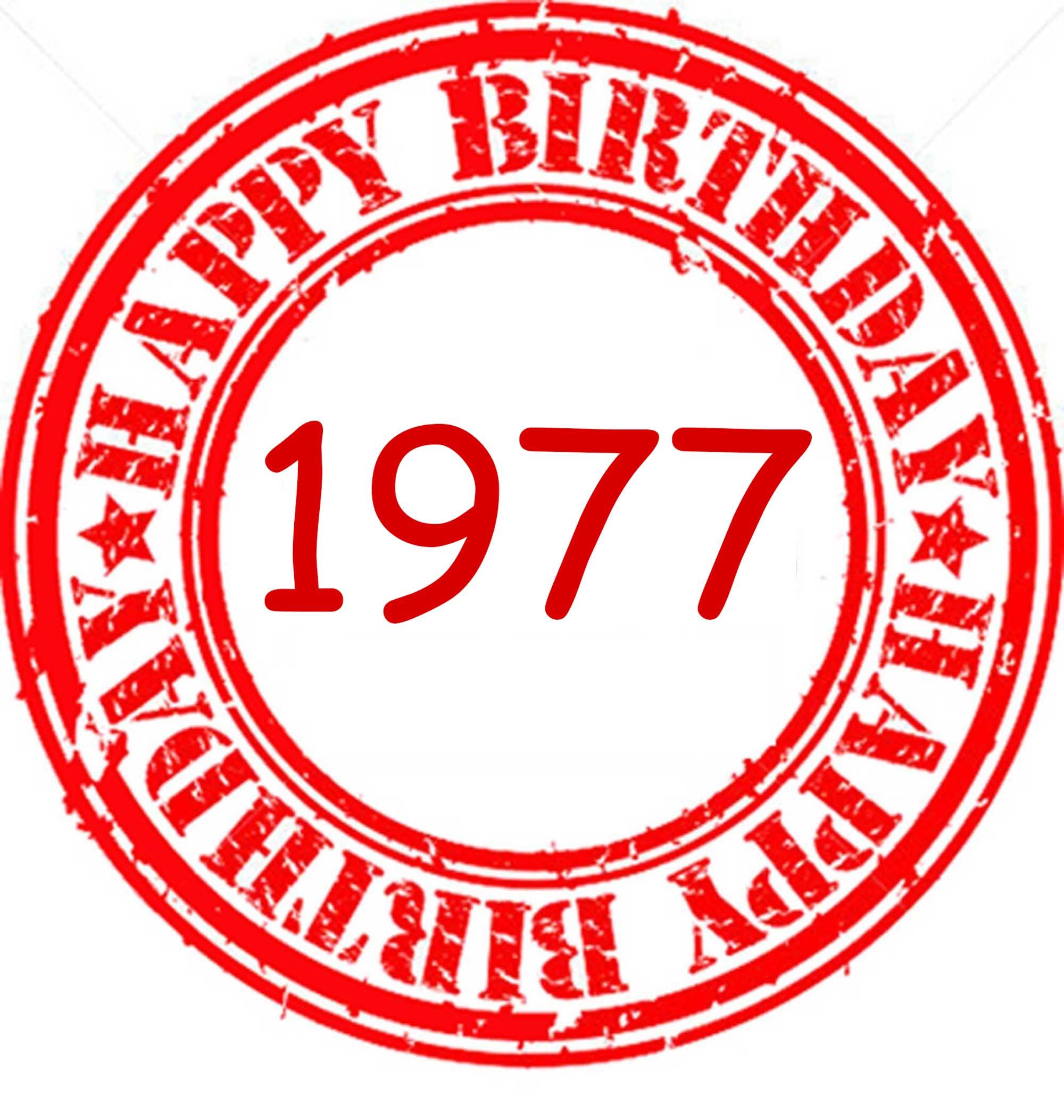 Happy Birthday 1977